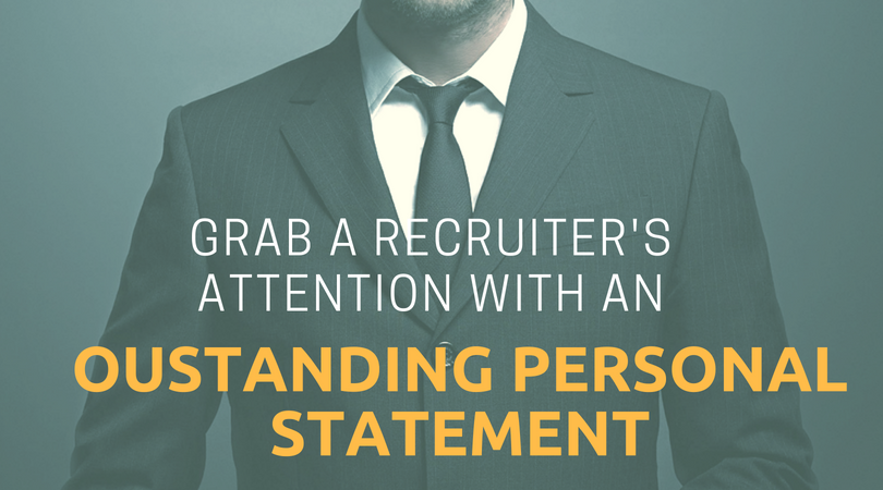 How To Create An Oustanding Personal Statement For Resume