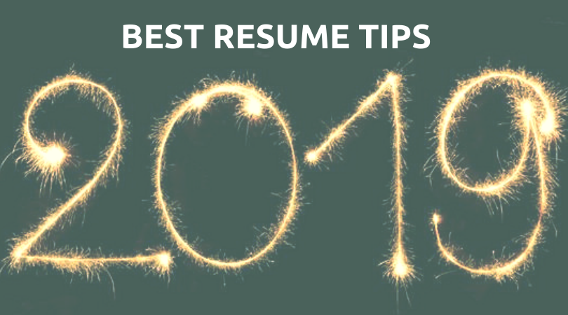 Best Resume Tips For 2019 Rev Up Your Resume Resume Writing